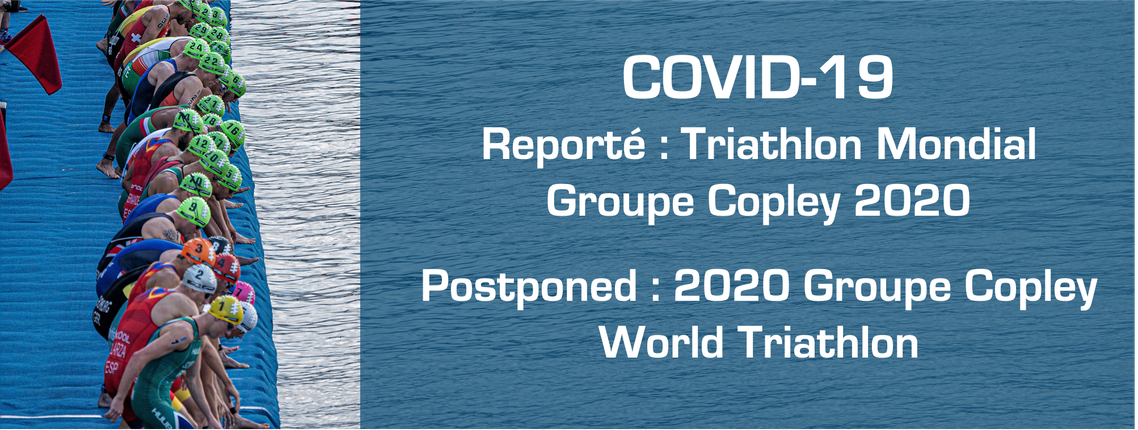 Postponed: 2020 Groupe Copley World Triathlon